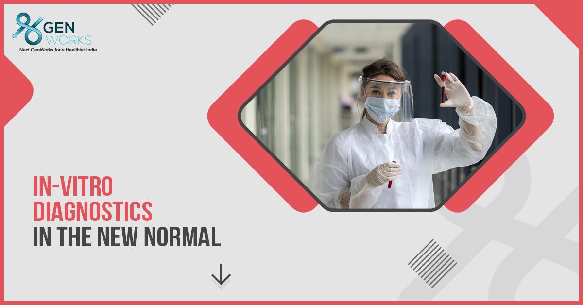 In-Vitro Diagnostics in the New Normal